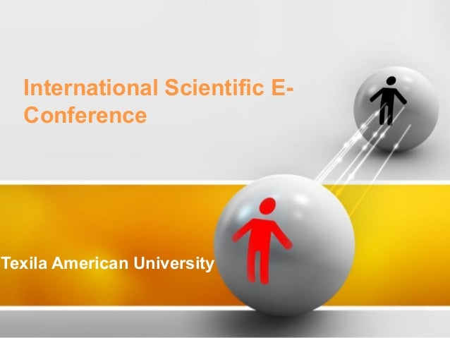 International Scientific E-Conference  Texila American University