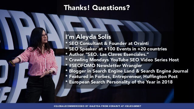 #youtubeseo at #smxadvanced by @aleyda from @orainti Thanks! Questions? #GLOBALECOMMERCESEO BY @ALEYDA FROM #ORAINTI AT #S...
