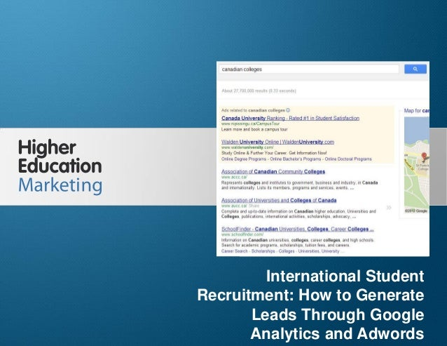 International Student Recruitment: How to Generate Leads Through GA and Adwords  International Student Recruitment: How to...