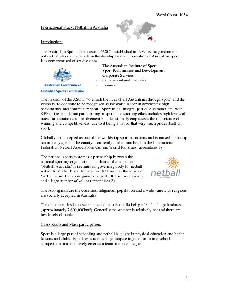 Word Count: 1054International Study: Netball in AustraliaIntroduction:The Australian Sports Commission (ASC), established ...