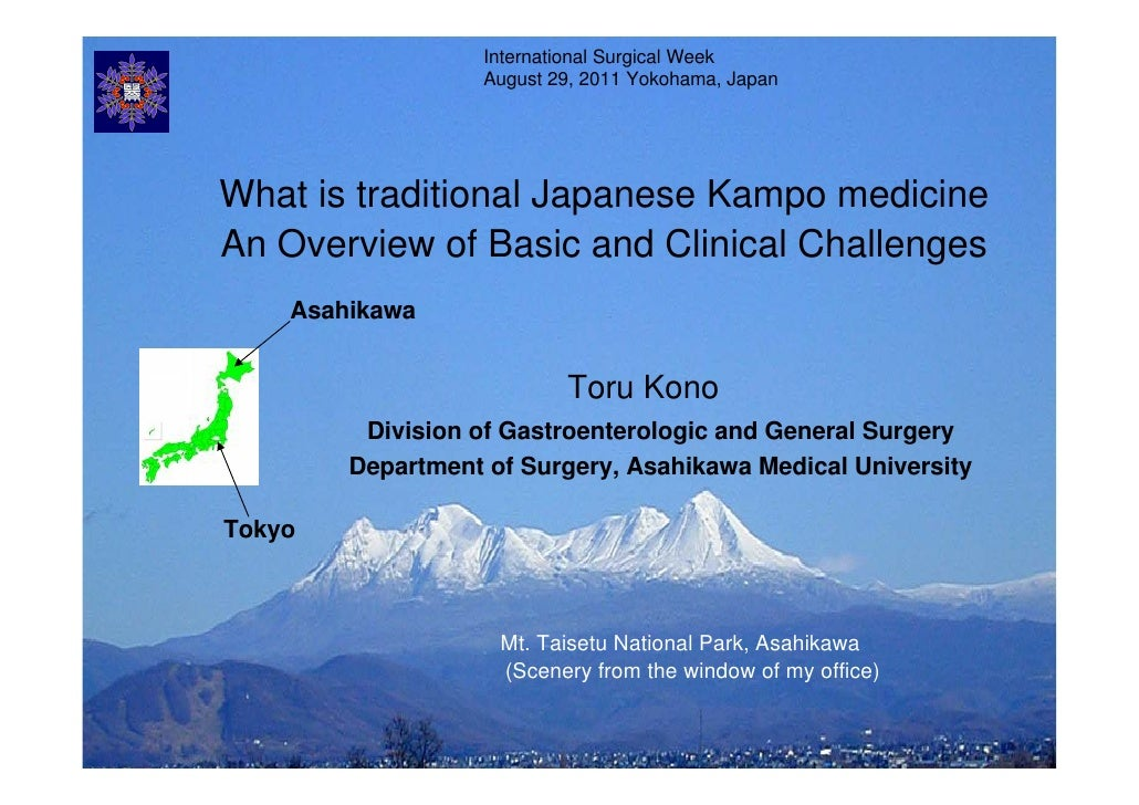 International Surgical Week                   August 29, 2011 Yokohama, JapanWhat is traditional Japanese Kampo medicineAn...