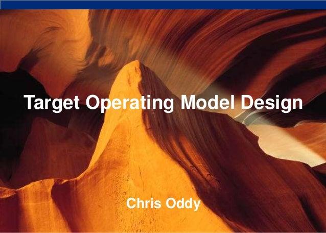 Target Operating Model Design Chris Oddy