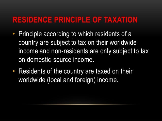 principle of international taxation Extraterritorial enforcement of tax laws refers to the attempt of states to collect revenue beyond their territories it is a source of international tension since according to accepted international tax principles jurisdiction to enforce taxes cannot extend further than.