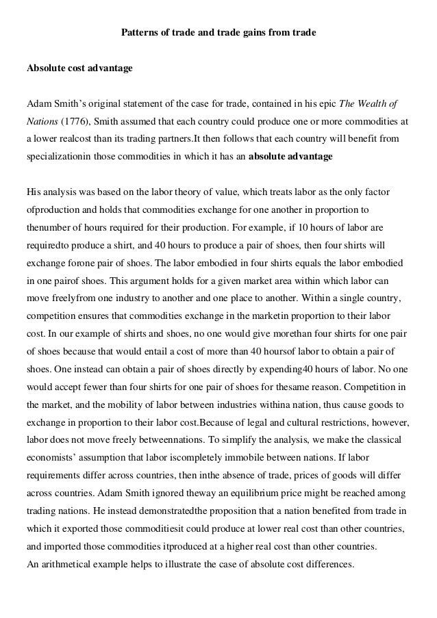 Patterns of trade and trade gains from trade  Absolute cost advantage Adam Smith's original statement of the case for trad...
