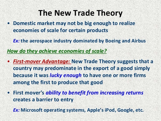 new trade theory first mover advantage Increasing returns in a comparative advantage world paul krugman  the old new trade theory – began by using models  first assumption is obvious the second .