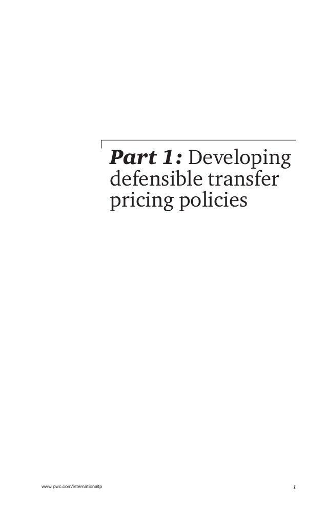 1www.pwc.com/internationaltp Part 1: Developing defensible transfer pricing policies
