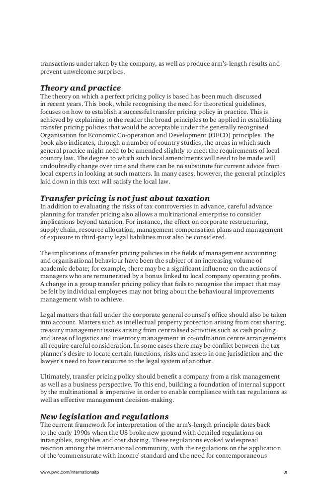 5www.pwc.com/internationaltp transactions undertaken by the company, as well as produce arm's-length results and prevent u...