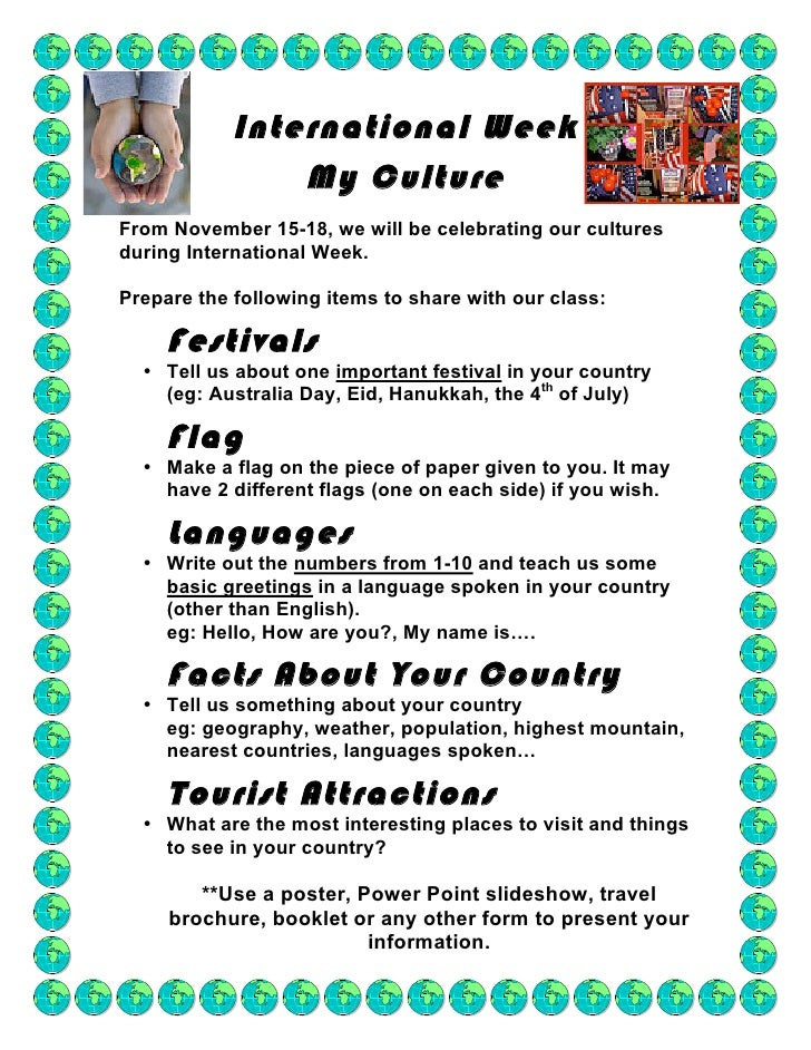International Week                 My Culture From November 15-18, we will be celebrating our cultures during Internationa...