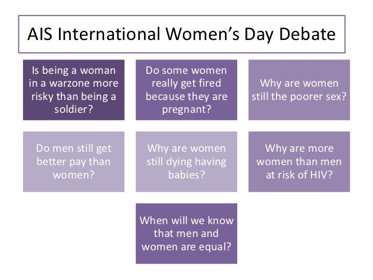 AIS International Women's Day Debate Is being a woman      Do some womenin a warzone more       really get fired      Why ...