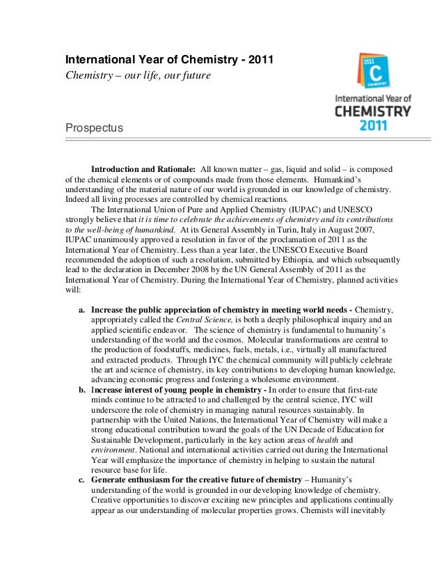 International Year of Chemistry - 2011 Chemistry – our life, our future Prospectus Introduction and Rationale: All known m...