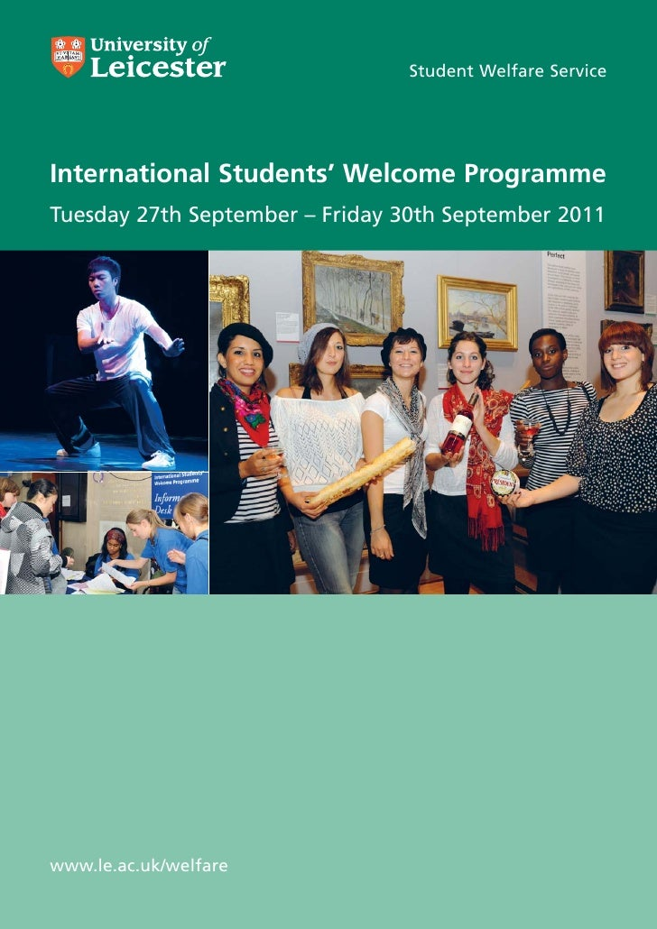 Student Welfare ServiceInternational Students' Welcome ProgrammeTuesday 27th September – Friday 30th September 2011www.le....
