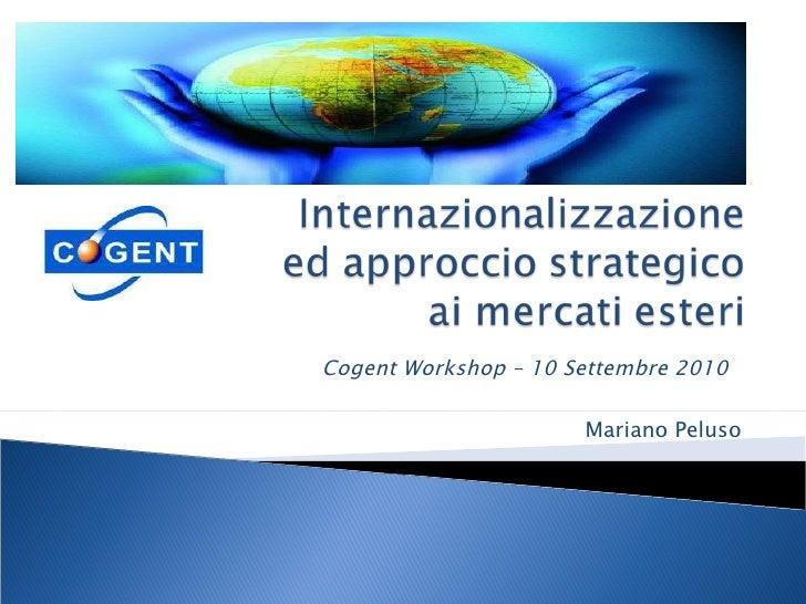 Cogent Workshop – 10 Settembre 2010  Mariano Peluso