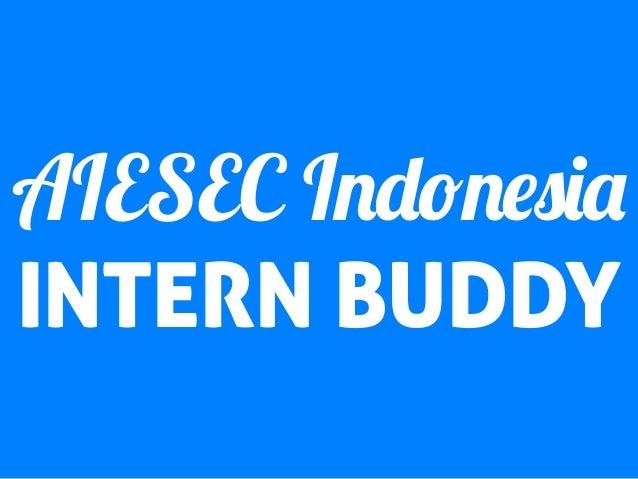 AIESEC Indonesia INTERN BUDDY