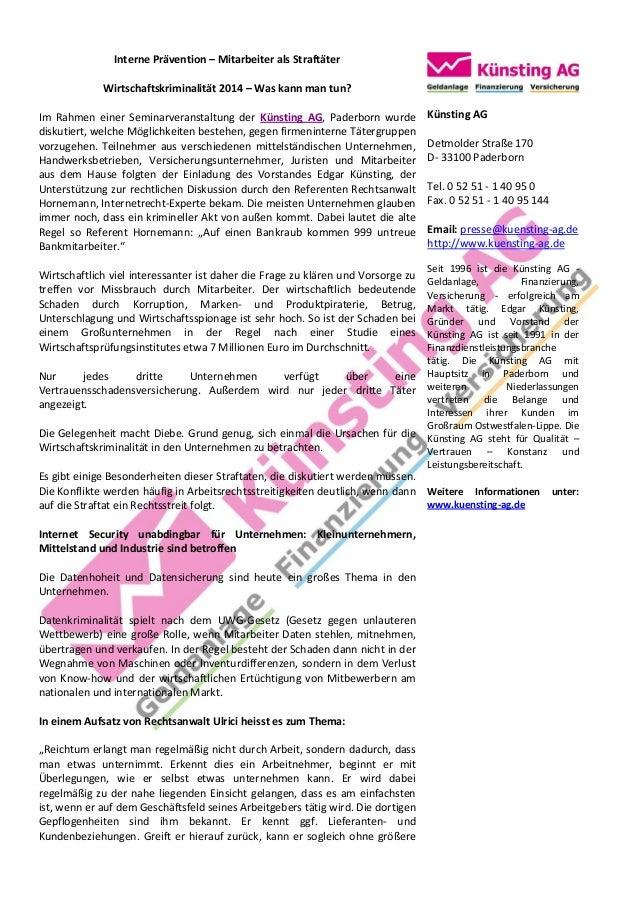 Interne Prävention – Mitarbeiter als Straftäter Wirtschaftskriminalität 2014 – Was kann man tun? Im Rahmen einer Seminarve...