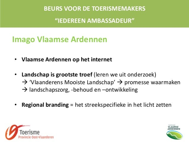 """BEURS VOOR DE TOERISMEMAKERS """"IEDEREEN AMBASSADEUR"""" Imago Vlaamse Ardennen • Vlaamse Ardennen op het internet • Landschap ..."""