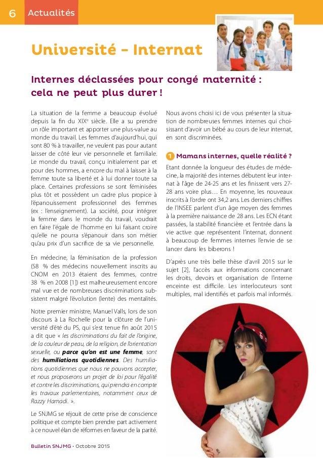 6 Actualités Bulletin SNJMG • Octobre 2015 Université - Internat La situation de la femme a beaucoup évolué depuis la fin ...