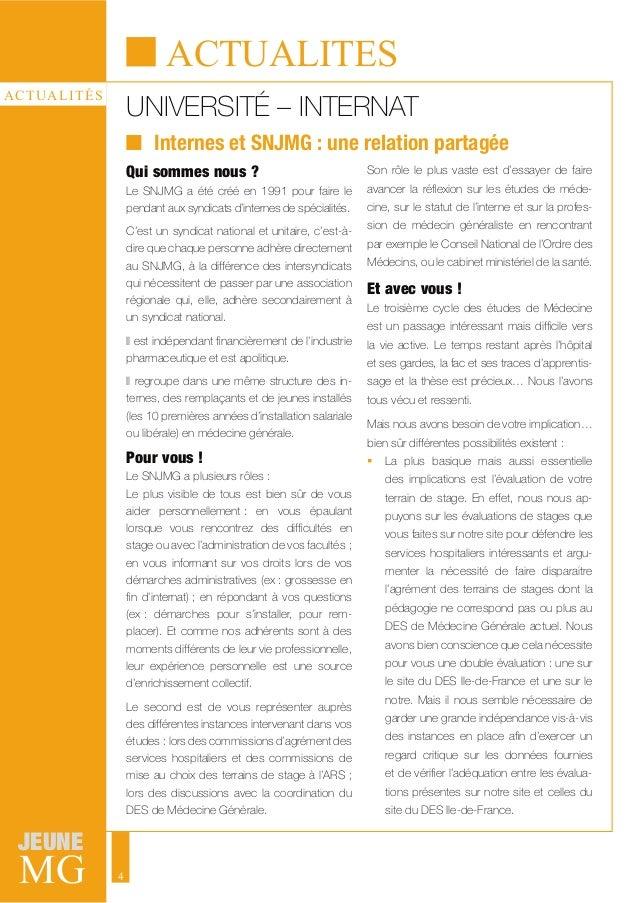 MG JEUNE 4 ACTUALITÉS UNIVERSITÉ – INTERNAT ACTUALITES Qui sommes nous ? Le SNJMG a été créé en 1991 pour faire le pendant...
