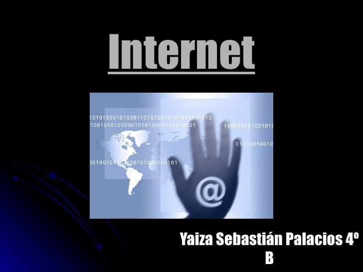 Internet Yaiza Sebastián Palacios 4º B