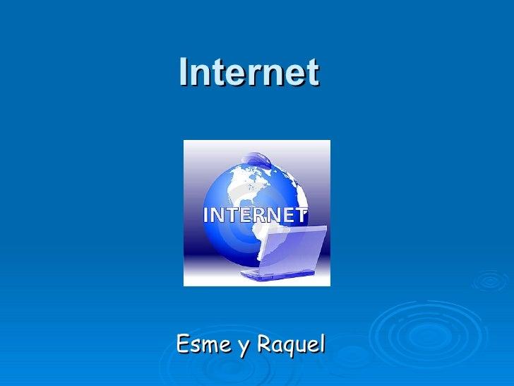 Internet Esme y Raquel