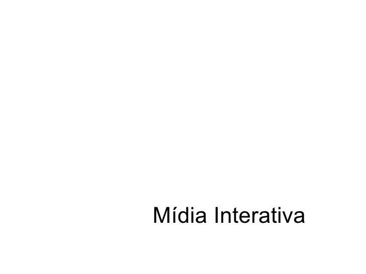 Mídia Interativa