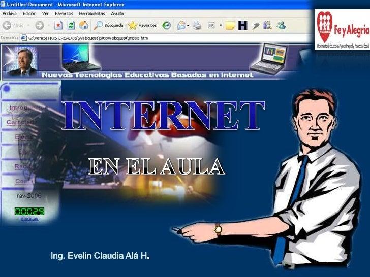 Concepto - Internet                           ¿Internet? Evolución del Internet  Mensajes Textuales  World Wide Web       ...