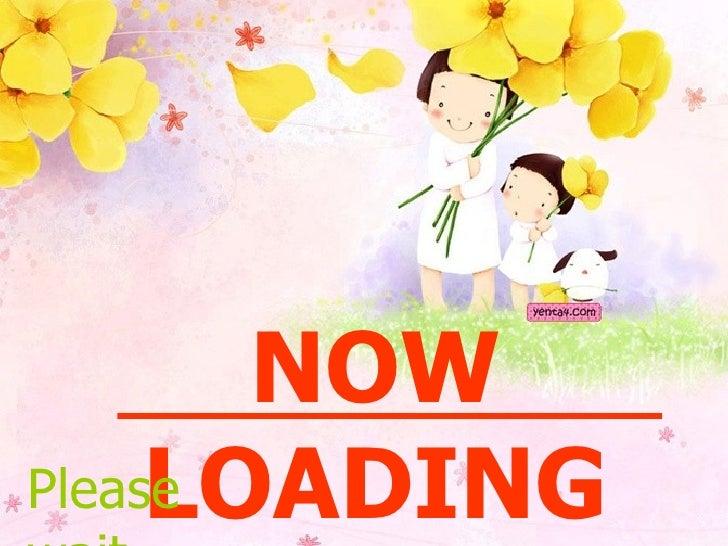 NOW LOADING Please wait…………