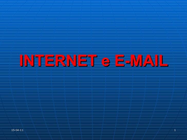 INTERNET e E-MAIL 15-04-11