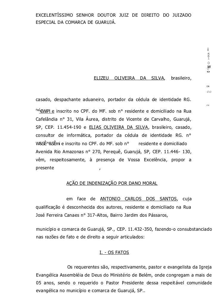 EXCELENTÍSSIMO SENHOR DOUTOR JUIZ DE DIREITO DO JUIZADOESPECIAL DA COMARCA DE GUARUJÁ.                                    ...