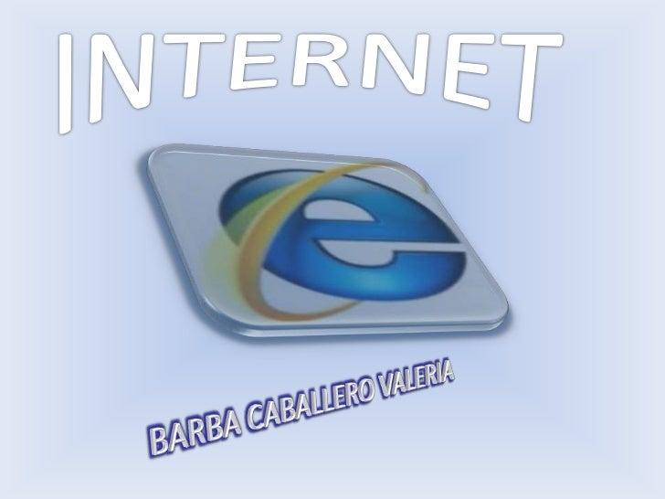 Internet es un conjunto descentralizado de redes decomunicación interconectadasque utilizan la familia de protocolos TCP/I...