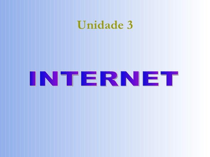 Unidade 3 INTERNET