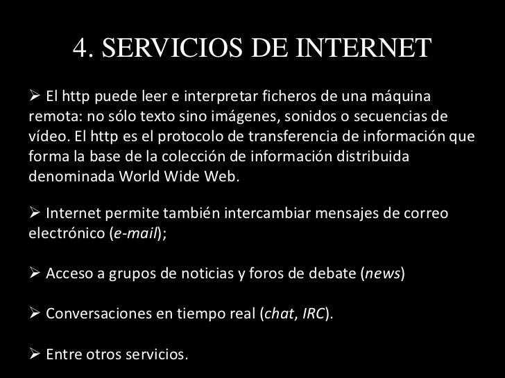 4. SERVICIOS DE INTERNET Intercambio de archivos P2P. Redes sociales. Herramientas web 2.0. Comunidades.Second Life....