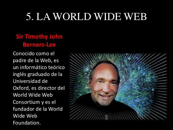 5. HISTORIA Internet es un proyecto del Departamento de Defensa estadounidense  que pretendía obtener una red de comunica...