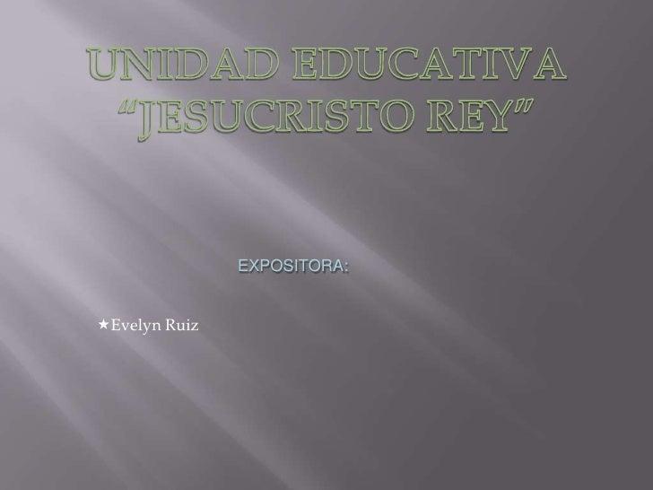 EXPOSITORA:Evelyn Ruiz