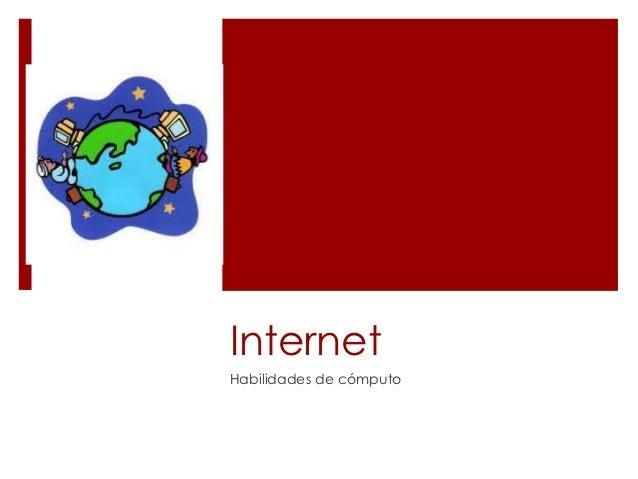 InternetHabilidades de cómputo