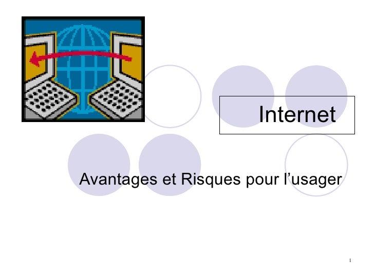 Internet  Avantages et Risques pour l'usager
