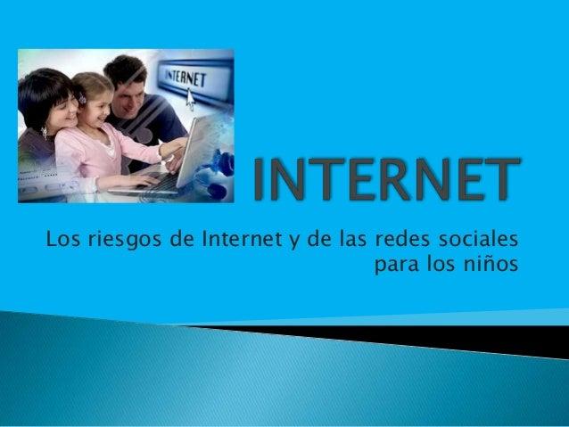 Los riesgos de Internet y de las redes sociales para los niños