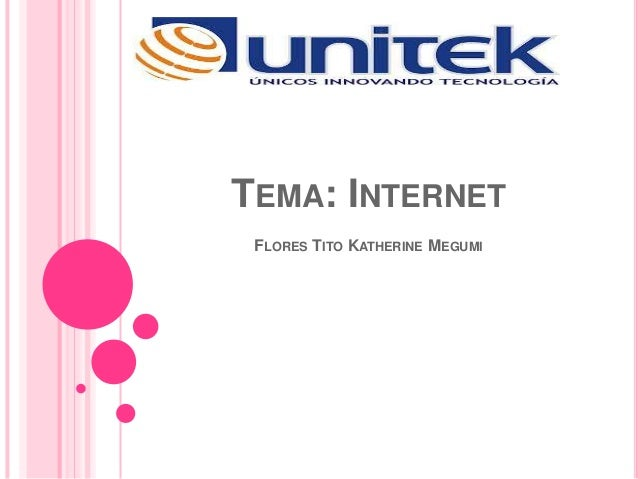 TEMA: INTERNET FLORES TITO KATHERINE MEGUMI