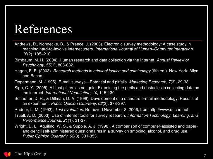 References Andrews, D., Nonnecke, B., & Preece, J. (2003). Electronic survey methodology: A case study in     reaching har...
