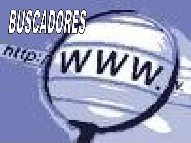Cómo buscar en Internet Para encontrar los sitios o página Web sobre un determinado tema de nuestro interés, existen los l...