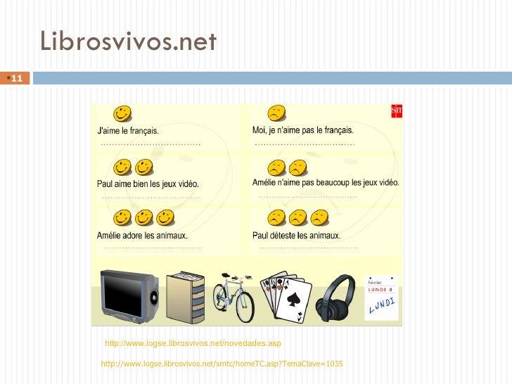 Librosvivos.net http://www.logse.librosvivos.net/novedades.asp <ul><li></li></ul>http://www.logse.librosvivos.net/smtc/hom...