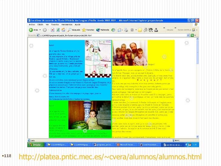 http://platea.pntic.mec.es/~cvera/alumnos/alumnos.html <ul><li></li></ul>