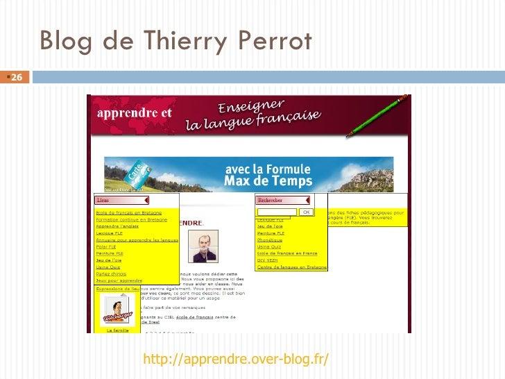 Blog de Thierry Perrot <ul><li></li></ul>http://apprendre.over-blog.fr/