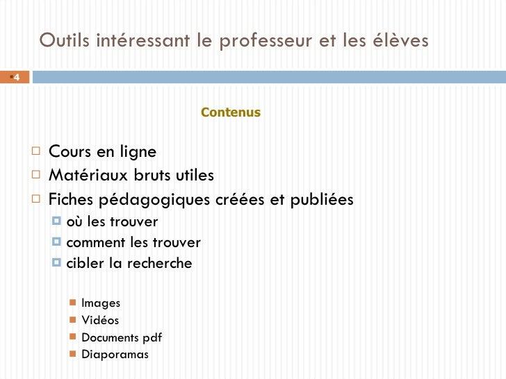 <ul><li>Cours en ligne </li></ul><ul><li>Matériaux bruts utiles </li></ul><ul><li>Fiches pédagogiques créées et publiées <...