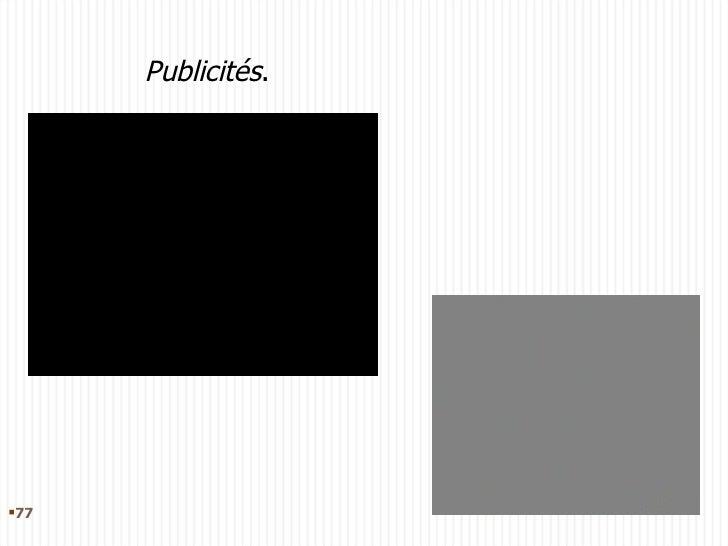 <ul><li></li></ul>Publicités .