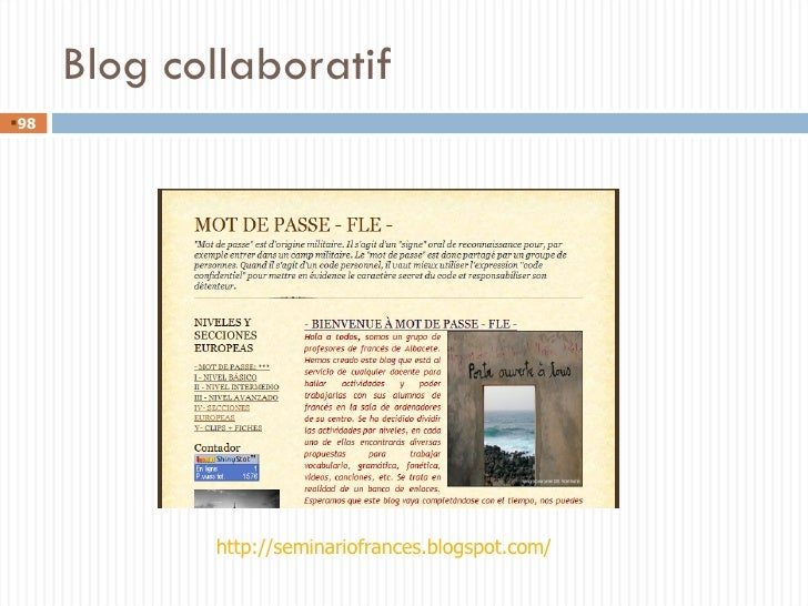 Blog collaboratif <ul><li></li></ul>http://seminariofrances.blogspot.com/