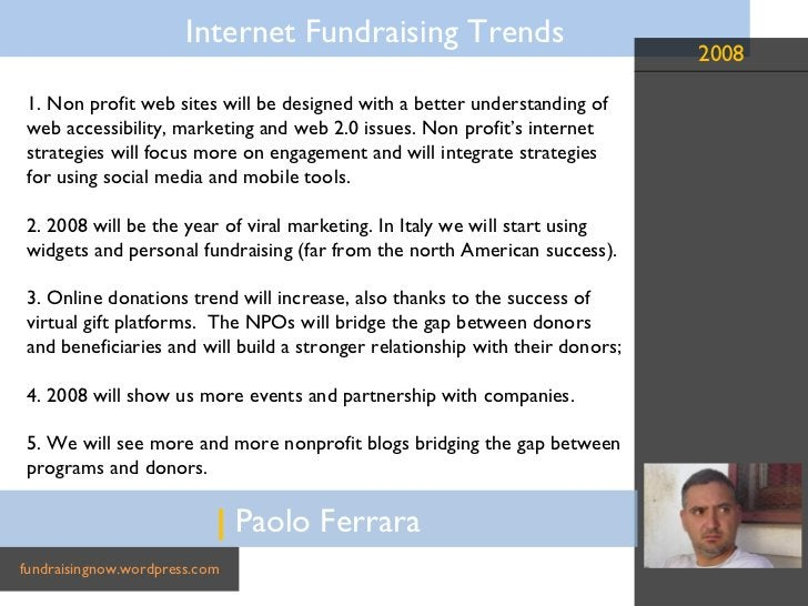 |  Paolo Ferrara fundraisingnow.wordpress.com 1. Non profit web sites will be designed with a better understanding of  web...
