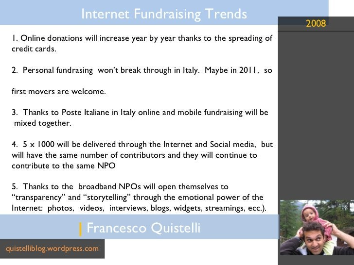 |  Francesco Quistelli quistelliblog.wordpress.com 1. Online donations will increase year by year thanks to the spreading ...