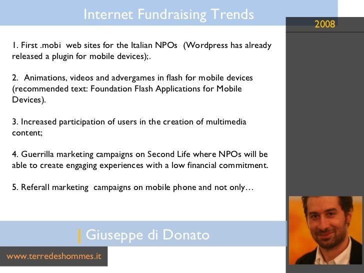 |  Giuseppe di Donato www.terredeshommes.it 1. First .mobi  web sites for the Italian NPOs  (Wordpress has already release...
