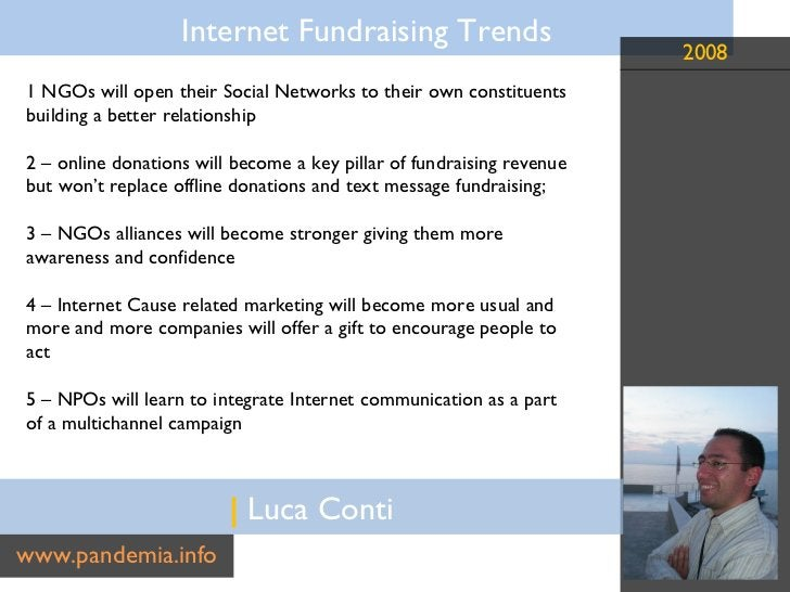 |  Luca Conti www.pandemia.info 1 NGOs will open their Social Networks to their own constituents building a better relatio...