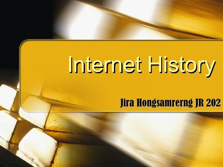 Internet History Jira Hongsamrerng JR 202